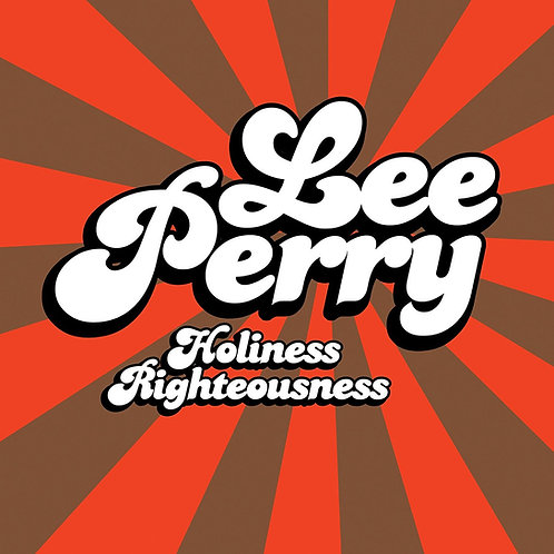 LEE PERRY LP Holiness Righteousness