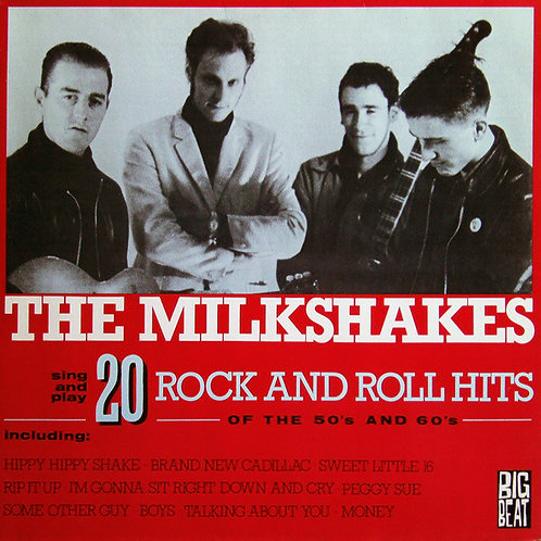 THE MILKSHAKES LP 20 Rock And Roll Hits Of The 50's And 60's