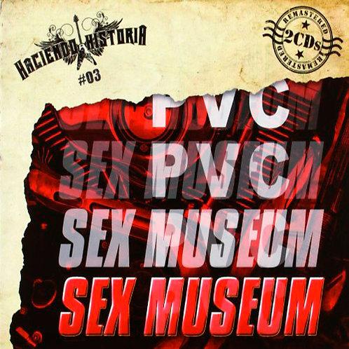 SEX MUSEUM 2xCD Haciendo Historia 03 PVC