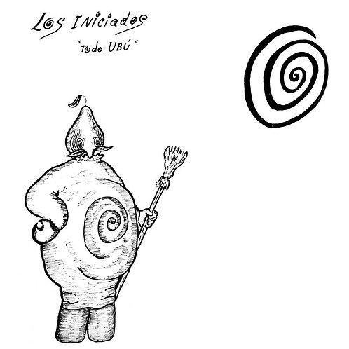 LOS INICIADOS LP Todo Ubú