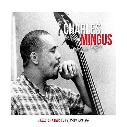 CHARLES MINGUS 3XCD Mingus Fingus (Jazz Characters New Series)