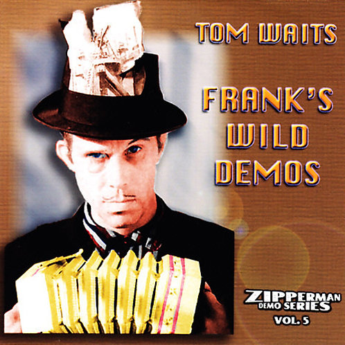 TOM WAITS CD Frank's Wild Demos