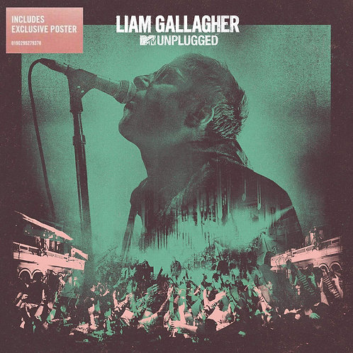 LIAM GALLAGHER LP MTV Unplugged (Includes Exclusive Poster)