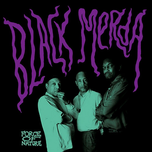BLACK MERDA CD Force Of Nature