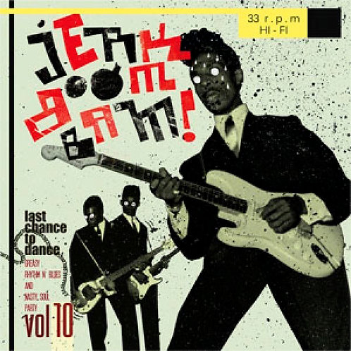 VARIOUS LP Jerk Boom! Bam! Vol 10 Greasy Rhythm & Soul Party