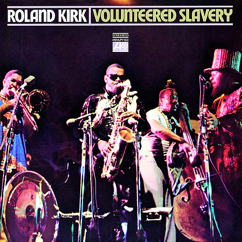 ROLAND KIRK Lp Volunteered Slavery