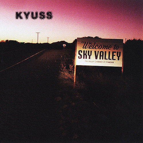 KYUSS LP Welcome To Sky Valley