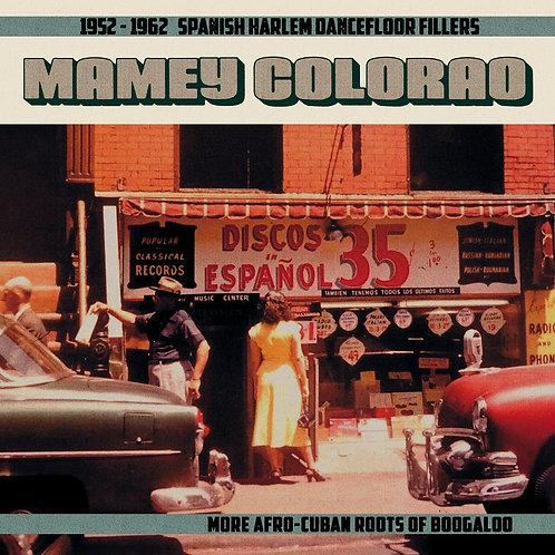 VARIOS LP Mamey Colorao: 1955-1962 Spanish Harlem Dancefloor Fillers