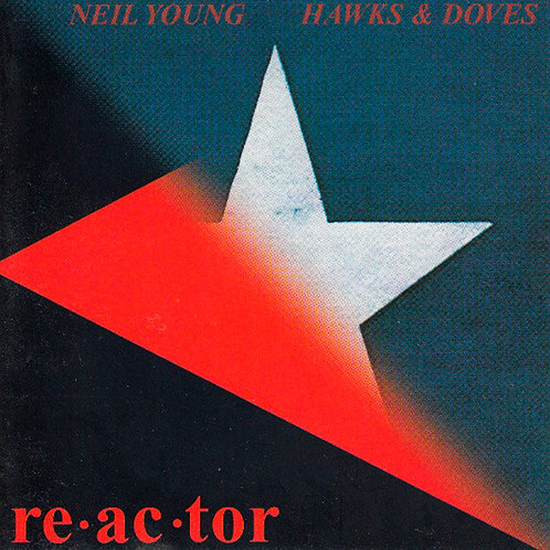 NEIL YOUNG CD Hawks & Doves / Reactor