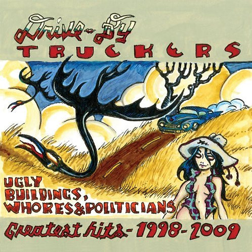 DRIVE-BY TRUCKERS 2xLP Ugly Buildings, Whores & Politicians: Greatest Hits