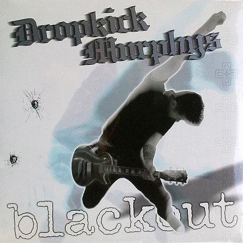 DROPKICK MURPHYS LP Blackout