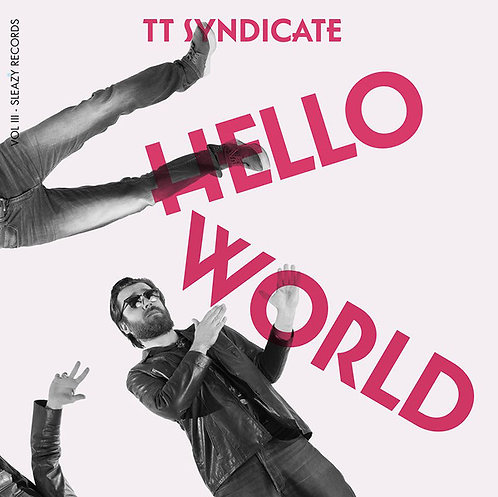 "TT SYNDICATE 7"" Hello World (Vol. 3 of 6)"