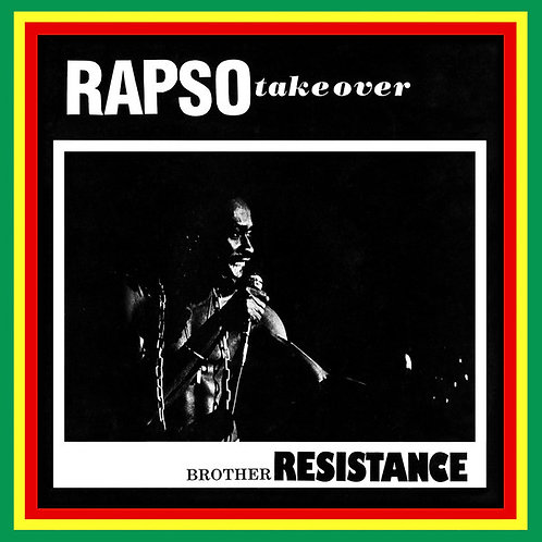 BROTHER RESISTANCE LP Rapso Take Over