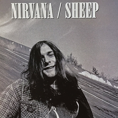 NIRVANA LP Sheep (Pre-Nevermind Recordings)