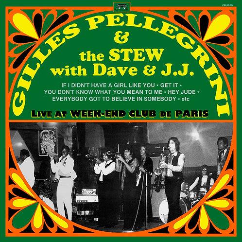 GILLES PELLEGRINI & THE STEW WITH DAVE & J.J. LP Live At Week-End Club De Paris