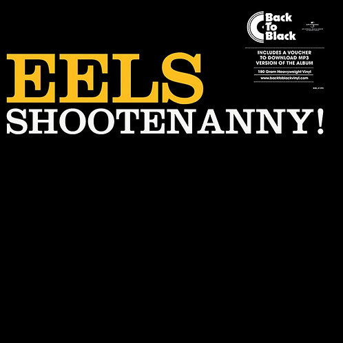 EELS LP Shootenanny! (180 Gram Heavyweight)