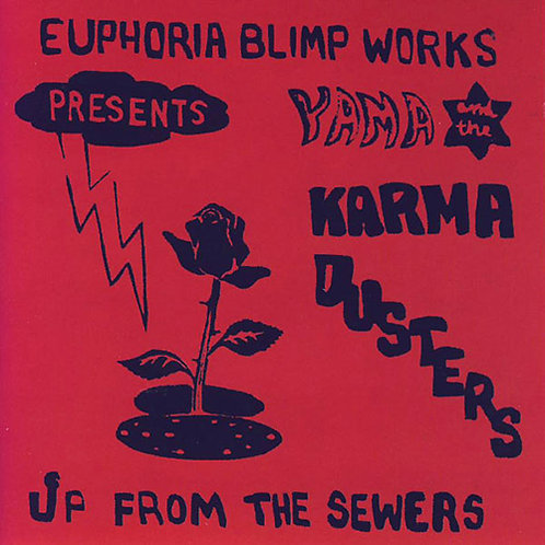 YAMA AND KARMA DUS‎TERS CD Up From The Sewers
