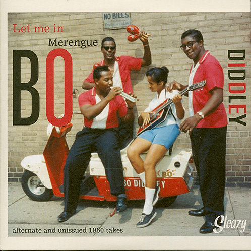 "BO DIDDLEY 7"" Let Me In / Merengue"