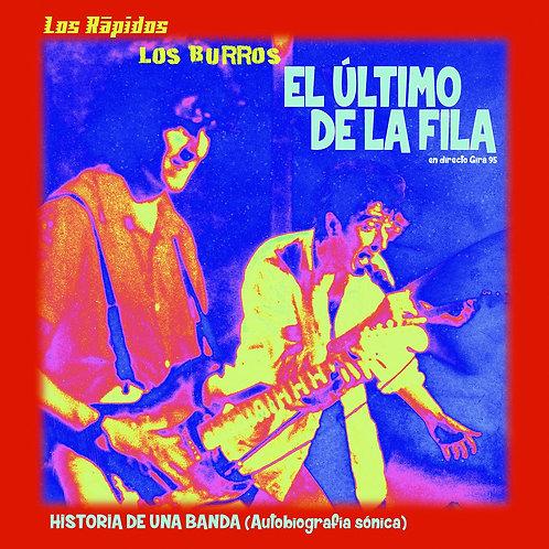 LOS BURROS EL ULTIMO DE LA FILA 5xCD BOX SET Historia De Una Banda
