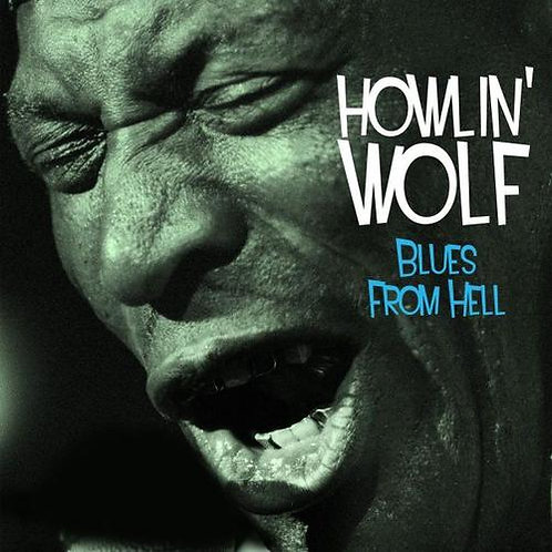 HOWLIN' WOLF 3xCD Blues From Hell