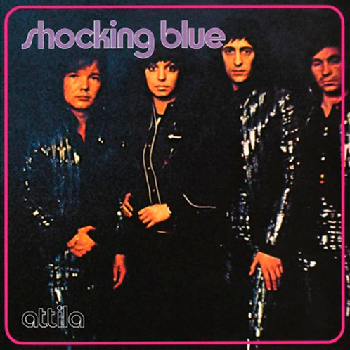 SHOCKING BLUE LP Attila (180 gram audiophile vinyl)