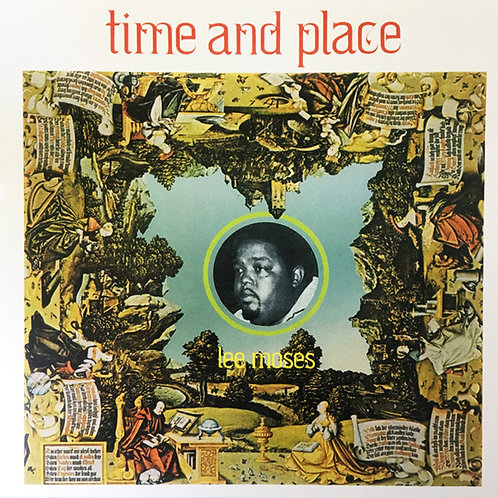 LEE MOSES LP Time And Place