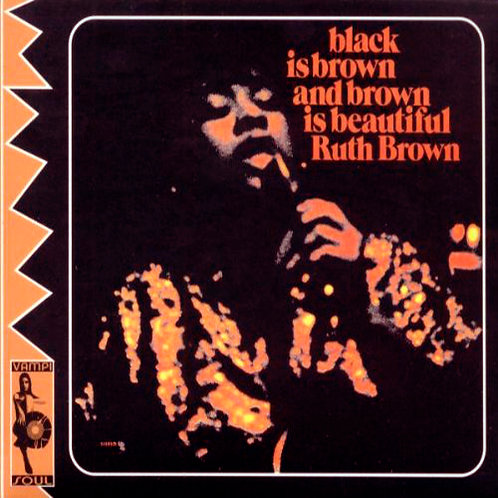 RUTH BROWN CD Black Is Brown And Brown Is Beautiful