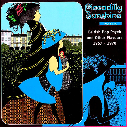 VARIOUS CD Piccadilly Sunshine. Part 6 British Pop Psych and more flavours