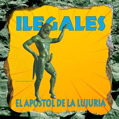 LOS ILEGALES LP El Apostol De La Lujuria (Remastered)