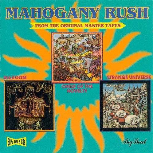 MAHOGANY RUSH 2xCD Maxoom, Child Of The Novelty, Strange Universe