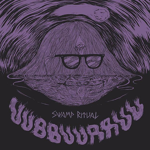 UUBBUURRUU / EL NAPOLEON LP Swamp Ritual