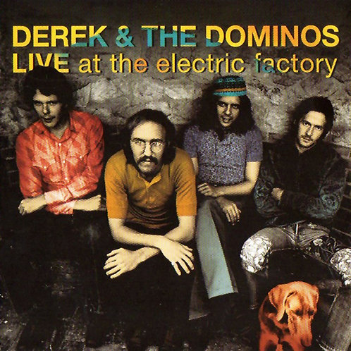 DEREK & THE DOMINOS CD At The Electric Factory