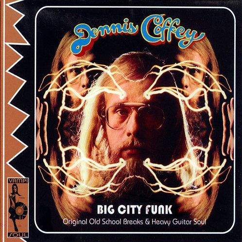 DENNIS COFFEY CD Big City Funk