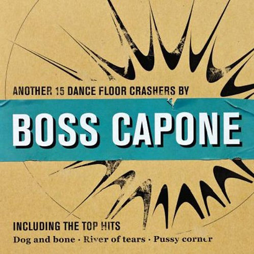 BOSS CAPONE LP Another 15 Dance Floor Crashers
