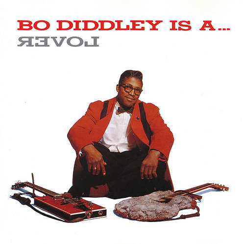 BO DIDDLEY LP Is A Lover