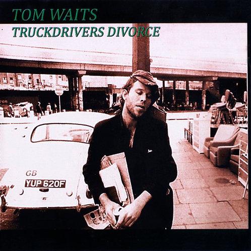 TOM WAITS CD Truckdrivers Divorce (Live 1975)