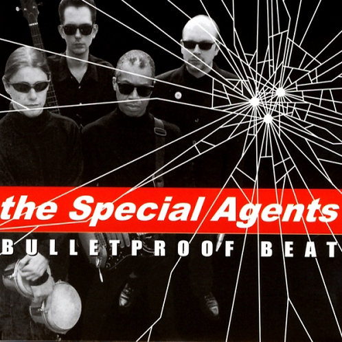 THE SPECIAL AGENTS CD Bulletproof Beat