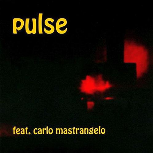 PULSE CD Featuring Carlo Mastrangelo (1971)