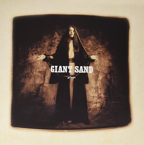 GIANT SAND LP Glum