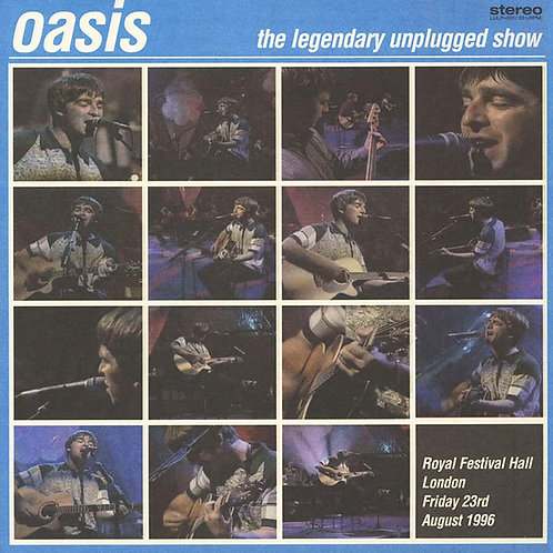 OASIS LP The Legendary Unplugged Show