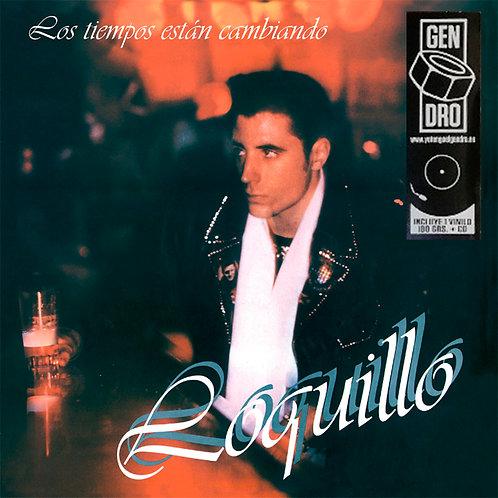 LOQUILLO LP+CD Los Tiempos Están Cambiando