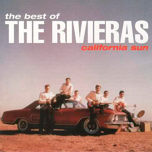 THE RIVIERAS LP The Best Of The Rivieras: California Sun