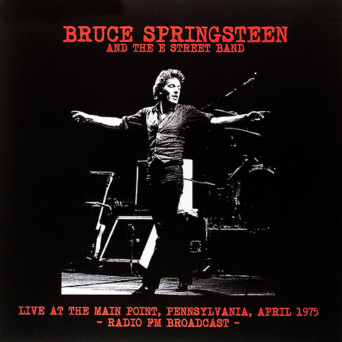BRUCE SPRINGSTEEN LP Live At The Main Point; Bryn Mawr, PA.; February 5th, 1975