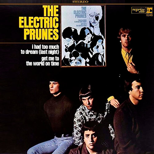 THE ELECTRIC PRUNES LP Electric Prunes (I Had Too Much To Dream Last Ni
