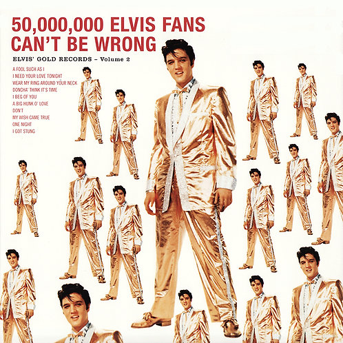 ELVIS PRESLEY LP 50,000,000 Elvis Fans Can't Be Wrong