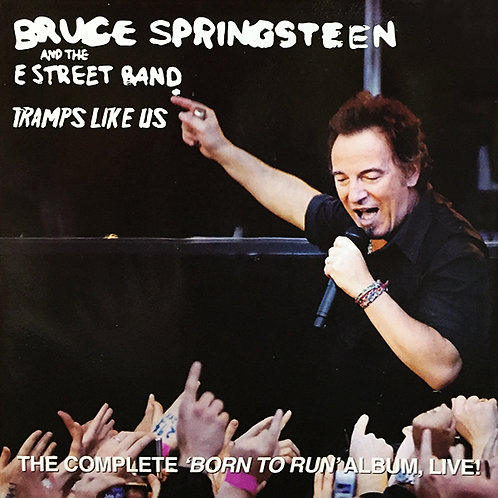 "BRUCE SPRINGSTEEN LP Tramps Like Us - The Complete ""Born To Run"" Album Live"