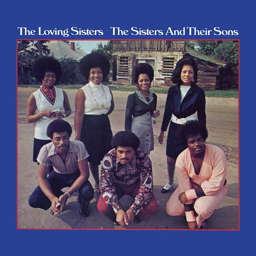 THE LOVING SISTER LP The Sisters And Their Sons