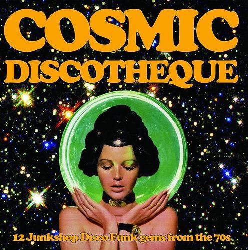 VARIOS LP Cosmic Discotheque - 12 Junkshop Disco Funk Gems From The 70s
