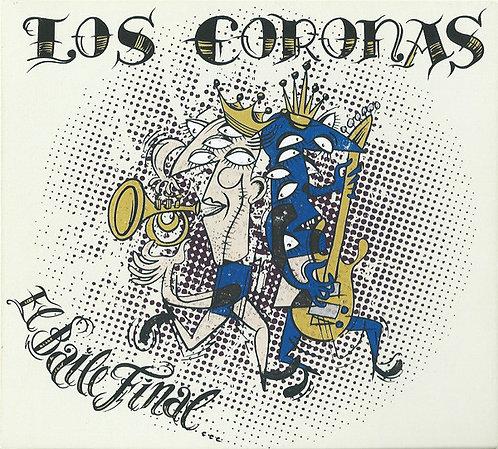 LOS CORONAS CD El Baile Final
