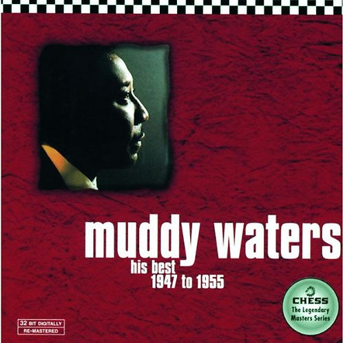 MUDDY WATERS CD His Best 1947 to 1955